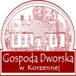 Restauracja Gospoda Dworska otwarta dla gości!