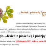 """XV JUBILEUSZOWA EDYCJA KONKURSU """"JESIEŃ Z PIOSENKĄ I POEZJĄ""""- karta zgłoszenia i regulamin"""